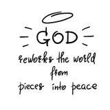 Bóg przerabia świat od kawałków w pokój - motywacyjny wycena literowanie, religijny plakat ilustracja wektor