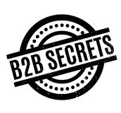 B2b Secrets rubber stamp. Grunge design with dust scratches. Effects can be easily removed for a clean, crisp look. Color is easily changed Stock Photo