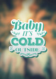 Baby its cold outside christmas vector Stock Photography