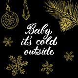 Baby it`s cold outside! Hand drawn graphic elements   Royalty Free Stock Image