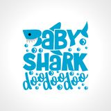 Baby Shark Doo Doo Doo. T-Shirts, Hoodie, Tank. Vector illustration text for clothes. Inspirational quote card, invitation, banner. Kids calligraphy background royalty free illustration