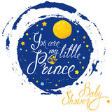 Baby Shower with moon and stars on blue grunge background. Calligraphic text You are my little prince. Congratulations on vector illustration