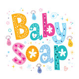 Baby soap decorative lettering type design royalty free illustration