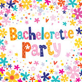 Bachelorette party. Floral design with decorative lettering vector illustration