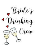 Bachelorette party template. bridal shower. print on t-shirt. Brides drinking crew. red heart. banner or sticker. wedding. 2 glasses of champagne royalty free illustration