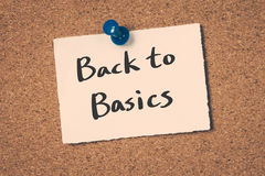 Back to basics. Message on a bulletin board stock photos