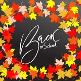 Back to school. Chalk lettering on blackboard surface. Typography poster with autumn leaves. Vector illustration. Back to school. Chalk lettering on blackboard Royalty Free Stock Photo