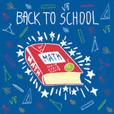 Back to school hand drawn doodle card with math textbook. Back to school hand drawn doodle card with mathematics textbook. The math book on blue background Royalty Free Stock Image