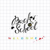 Back to school. Lettering. The inscription in ink on the school notebook sheet. Invitation to school. Postcard. Ink blots. royalty free illustration