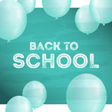 Back to school postcard with balloons on board and chalk. Realistic Ballon and shadow. Ready design card celebration background day of knowledge. Back to Stock Image