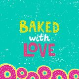Backed with love. Lettering with donut border royalty free illustration