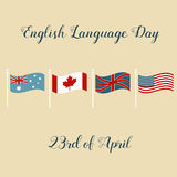 Background with flags of Australia, Canada, United Kingdom, USA for English Language Day. Background for English Language Day with flags of Australia, Canada Royalty Free Stock Image