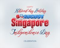 Background for Singapore, National holiday, celebration. Holiday background with 3d, handwriting texts and national flag colors for ninth of August, Singapore stock illustration