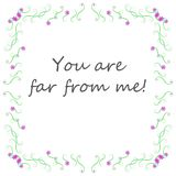 Background You are far from me! royalty free illustration
