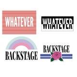 Backstage Whatever slogan modern Fashion Slogan for T-shirt graphic vector Print. Set illustration design tee girl text apparel beautiful card drawing feminine royalty free illustration