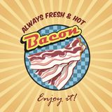 Bacon retro poster. Always fresh and hot bacon retro poster vector illustration stock illustration