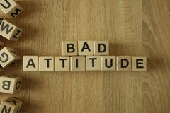 Bad attitude text from wooden blocks. On desk royalty free stock photo