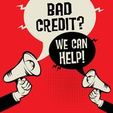 Bad Credit? We Can Help!. Megaphone Hand business concept with text Bad Credit? We Can Help!, vector illustration Stock Photo