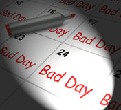 Bad Day Calendar Displays Unpleasant Or Awful Time Royalty Free Stock Images
