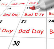 Bad Day Calendar Shows Rough Or Stressful Time. Bad Day Calendar Showing Rough Or Stressful Time Stock Image