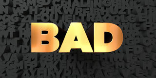 Bad - Gold text on black background - 3D rendered royalty free stock picture. This image can be used for an online website banner ad or a print postcard Royalty Free Stock Image