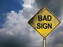 Bad Sign Stock Photo