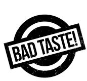Bad Taste rubber stamp. Grunge design with dust scratches. Effects can be easily removed for a clean, crisp look. Color is easily changed Royalty Free Stock Images