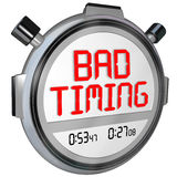 Bad Timing Words Timer Stopwatch Missed Opportunity Late Poor Sp Stock Image