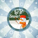 Badge with cute snowman and pine forest,  -Let it. Badge with cute snowman and pine forest, with -Let it snow- wishes. Retro stylized background on bright Stock Photos