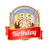 Badge of delicious birthday tart with sweet topping. Template of badge of delicious birthday tart with sweet topping Royalty Free Stock Images