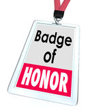 Badge of Honor Words Employee Pride Proud Distinction Royalty Free Stock Photography