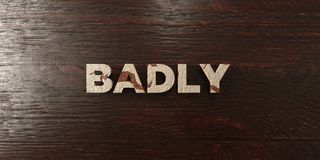 Badly - grungy wooden headline on Maple  - 3D rendered royalty free stock image Stock Photo