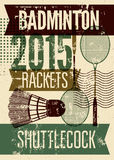 Badminton typographic vintage grunge style poster. Retro vector illustration with rackets and shuttlecock. Royalty Free Stock Photos