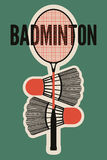 Badminton typographic vintage style poster. Retro vector illustration with racket and shuttlecocks. Stock Photography