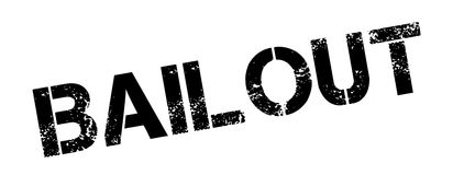 Bailout rubber stamp. Grunge design with dust scratches. Effects can be easily removed for a clean, crisp look. Color is easily changed stock illustration