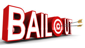 Bailout. Word with arrows hitting right on spot, concept of financial or economical  or rescue Stock Images