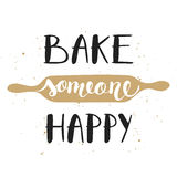 Bake someone happy with plunger, handwritten lettering Royalty Free Stock Photos