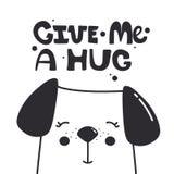 Bakgrund med den lyckliga hunden och engelsk text Ge mig en kram vektor illustrationer