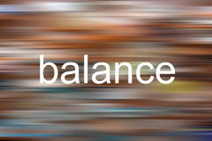 Balance. Text & x22;Balance& x22; on a colorful blurred background Royalty Free Stock Image