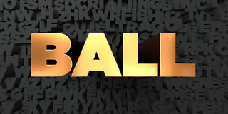 Ball - Gold text on black background - 3D rendered royalty free stock picture Stock Photos