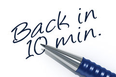 Ballpen. An image of a pen with the message back in 10 minutes Stock Images