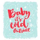 Bambino, è esterno freddo Frase romantica di inverno per le cartoline d'auguri ed i manifesti Iscrizione della spazzola, parole r royalty illustrazione gratis
