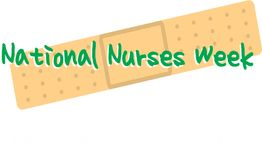 National Nurses Week. Bandaid with the words National Nurses Week n royalty free illustration