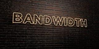 BANDWIDTH - Realistyczny Neonowy znak na ściana z cegieł tle - 3D odpłacający się królewskość bezpłatny akcyjny wizerunek royalty ilustracja