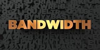 Bandwidth - Złocisty tekst na czarnym tle - 3D odpłacający się królewskość bezpłatny akcyjny obrazek ilustracja wektor