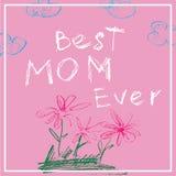 Baner för moderdag Mest bra mamma någonsin Affischen i krita eller färg ritar barnteckningsstil också vektor för coreldrawillustr royaltyfri illustrationer