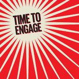 Time To Engage. Bang burst business concept with text Time To Engage, vector illustration Royalty Free Stock Images