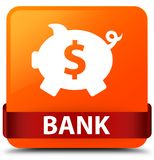 Bank (piggy box dollar sign) orange square button red ribbon in Stock Images