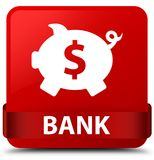 Bank (piggy box dollar sign) red square button red ribbon in mid Stock Images