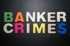 Banker Crimes. Letters color on black background text illustration message type graphic creative expression pedryj stock image